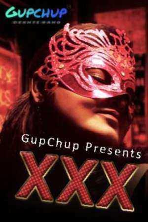 XXX (2020) Season 1 Episode 3 GupChup (2020)