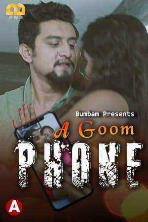 A Goom Phone (2021) Season 1 Episode 3 Bumbam Original (2021)