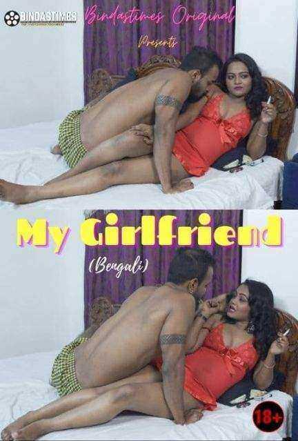 My Girlfriend (2021) Season 1 Episode 1 BindasTimes Originals (2021)