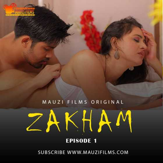 Zakham (2020) Season 1 Episode 2 MauziFilms Originals (2020)